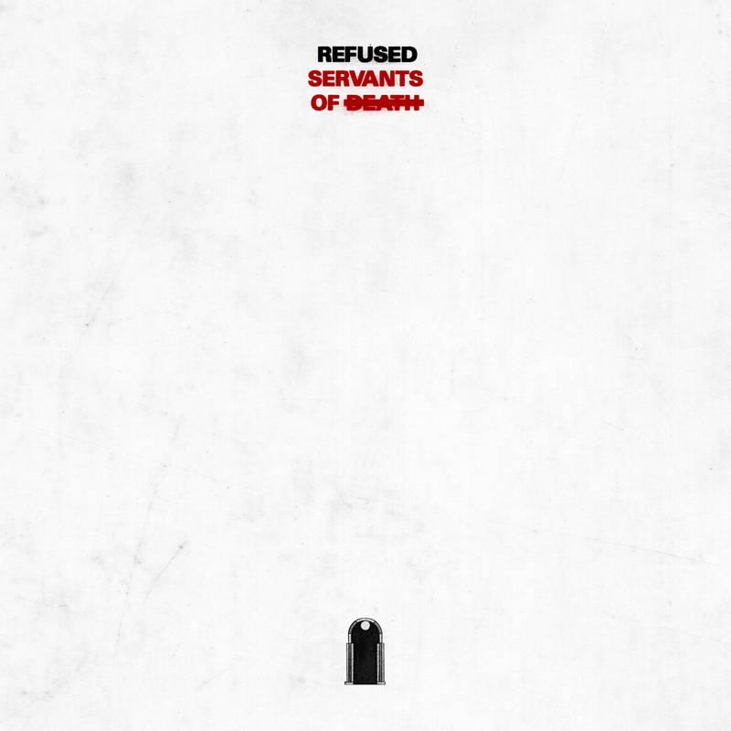 Refused - Servants Of Death EP
