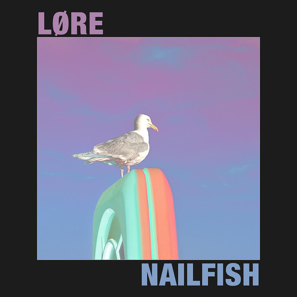 LØRE - Nailfish